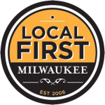 Proud Member of Local First Milwaukee